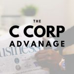The Advantage a C Corporation Holds for Miami Businesses