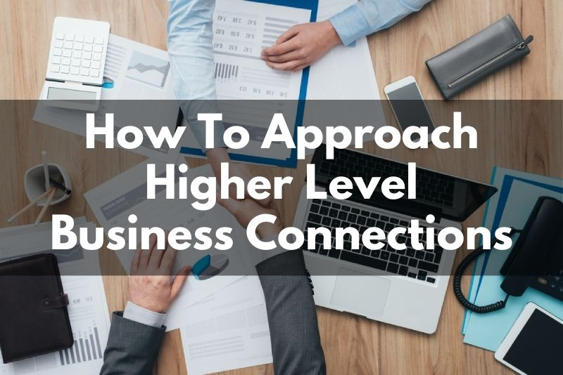 How To Approach Bigger Business Players In Miami or Your Niche